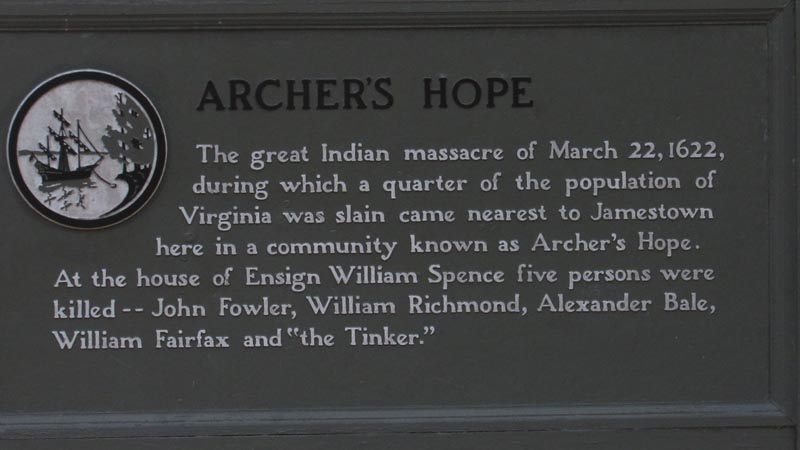 Archer's Hope, Local indians killed 1/4 of the population of Jamestown.