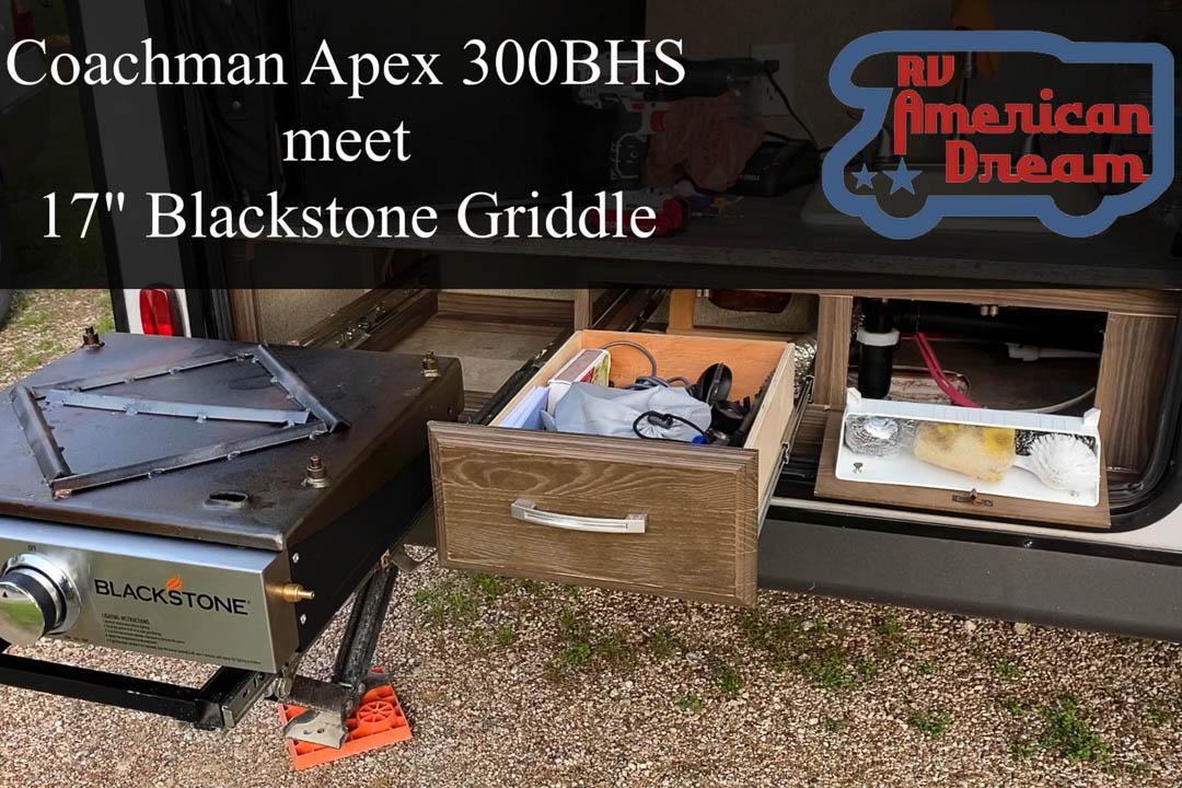 Blackstone Griddle Meet Coachman Apex 300BHS