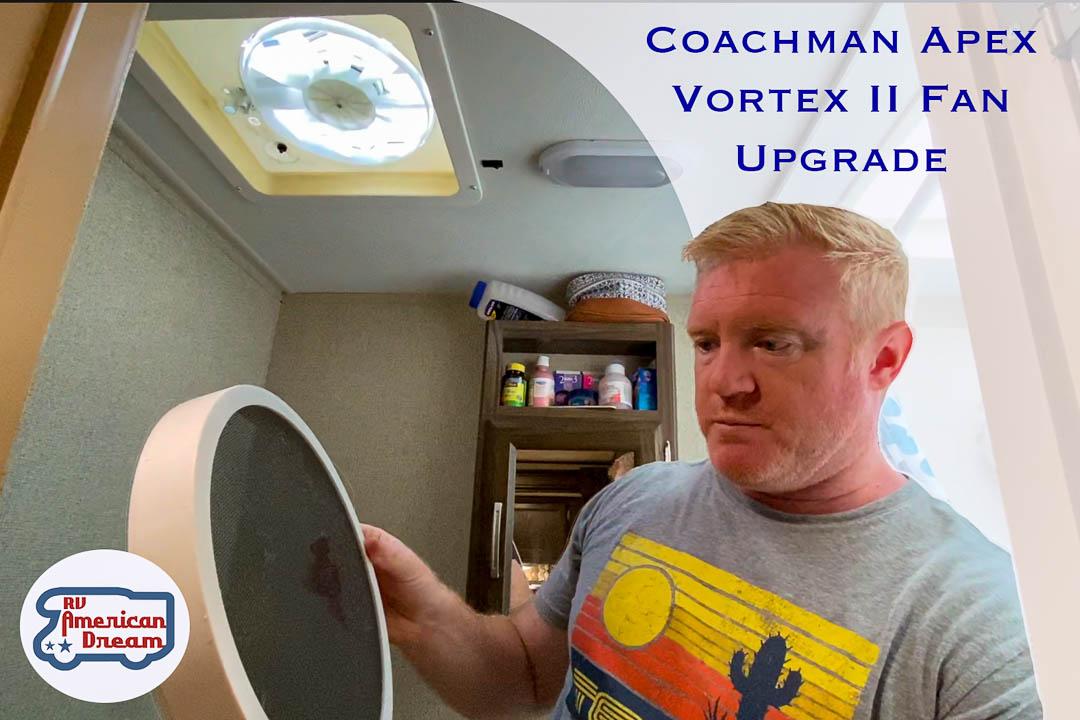 VortexII Fan Upgrade Coachmen Apex
