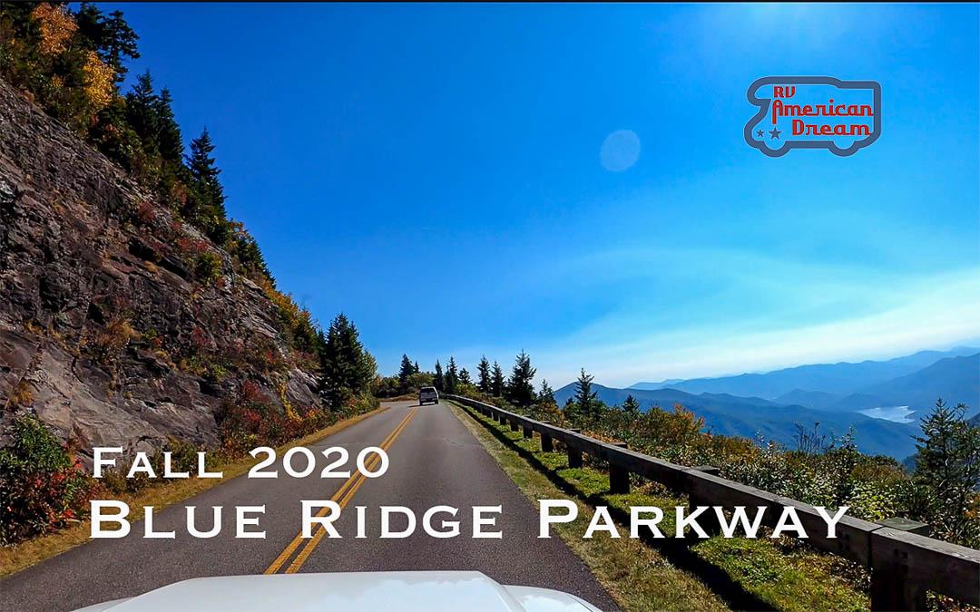 Fall 2020 Drive along the Blue Ridge Parkway